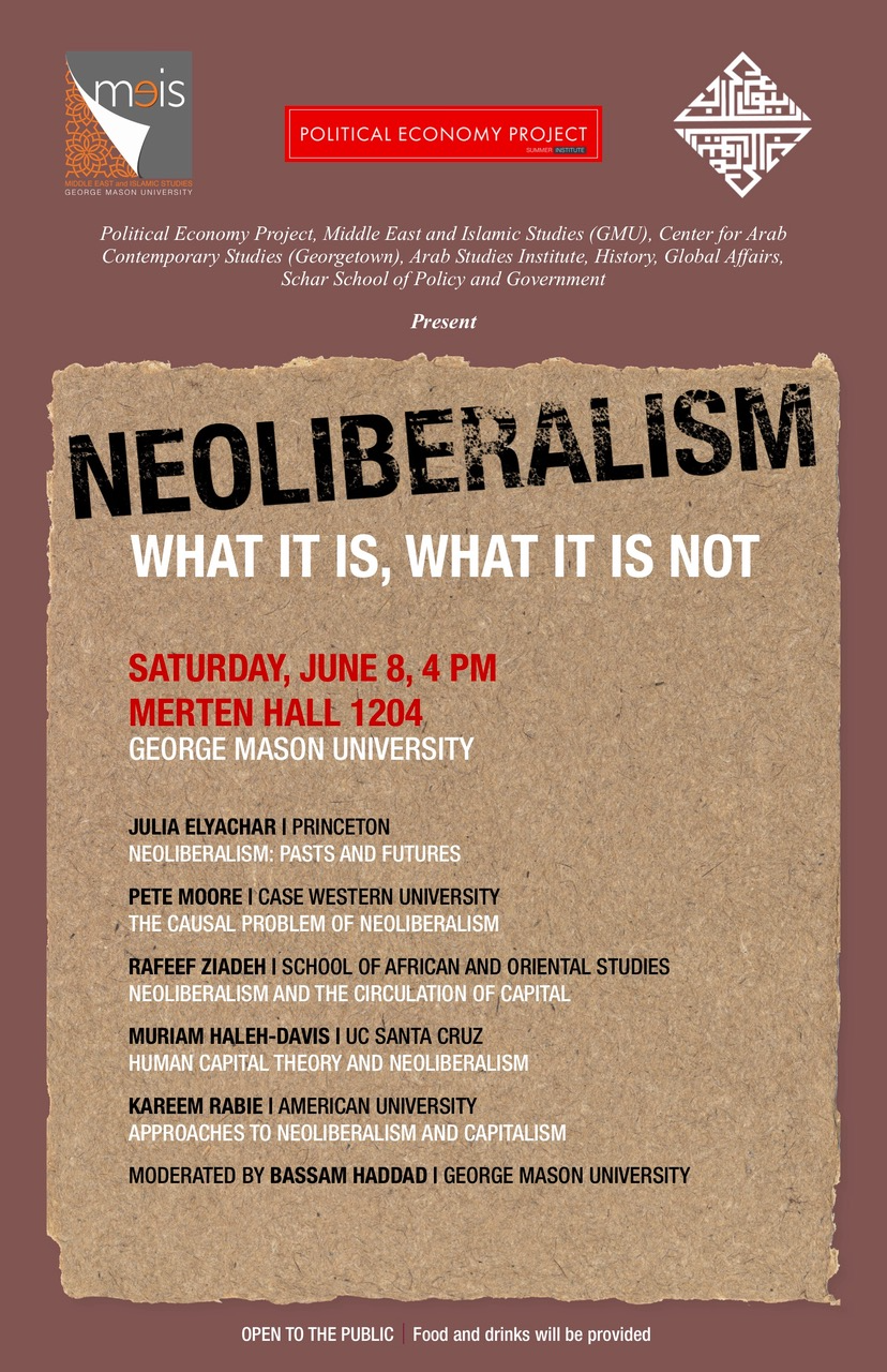 Jadaliyya - Event Announcement - Neoliberalism: What It is